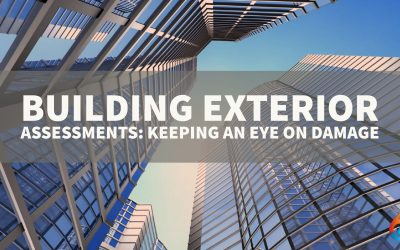 Building Exterior Assessments: Keeping an Eye on Damage